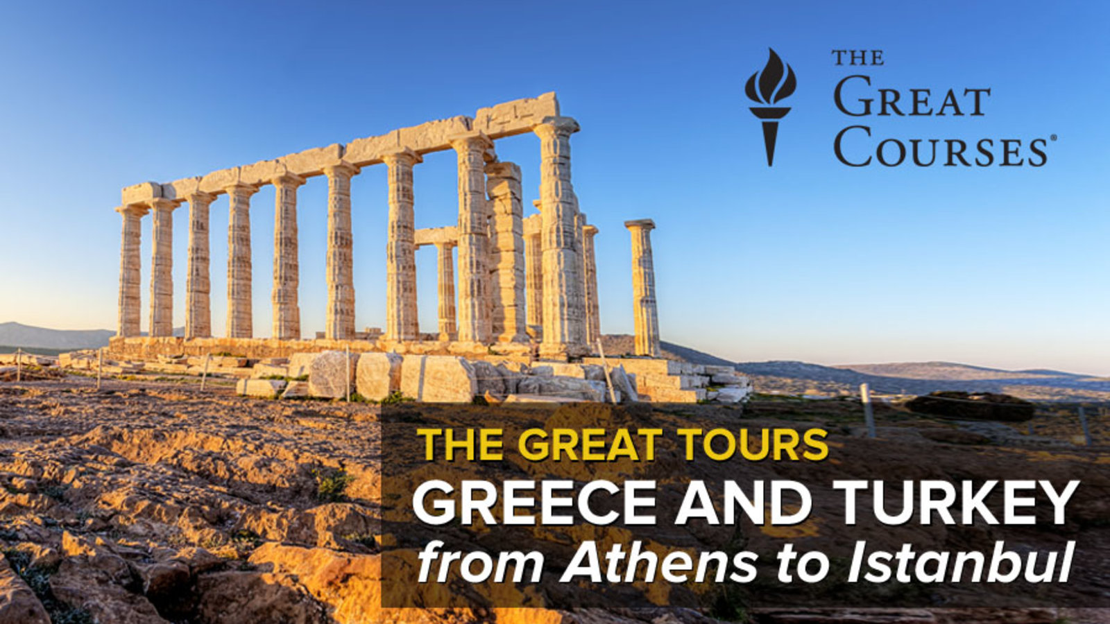 Great Tours: Greece and Turkey - From Athens to Istanbul